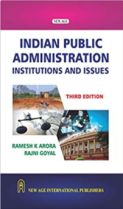 Indian Public Administration- Institutions and Issues